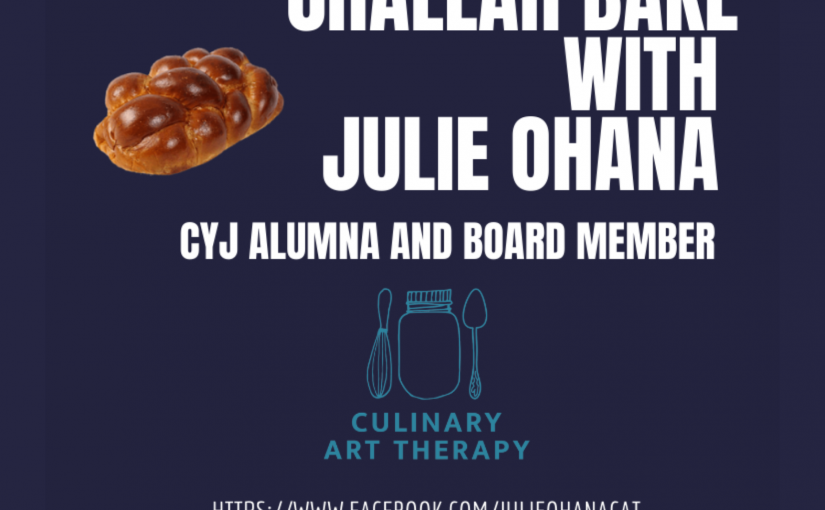 CYJ-Midwest: Virtual Challah Bake with Julie Ohana