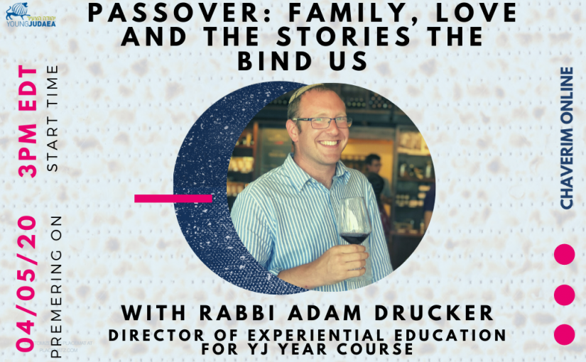 Passover: Family, Love and the Stories that Bind Us