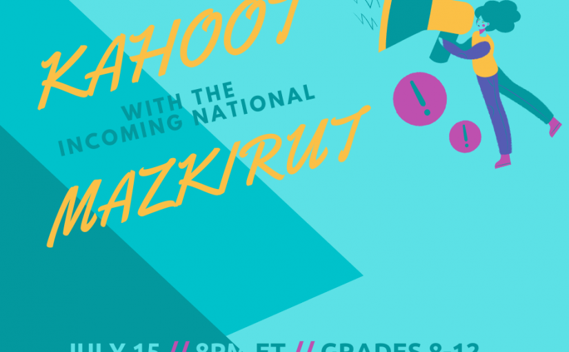 Kahoot with Incoming National Mazkirut