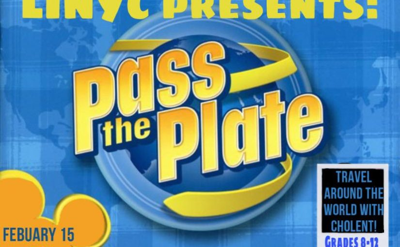 LINYC Presents: Pass the Plate